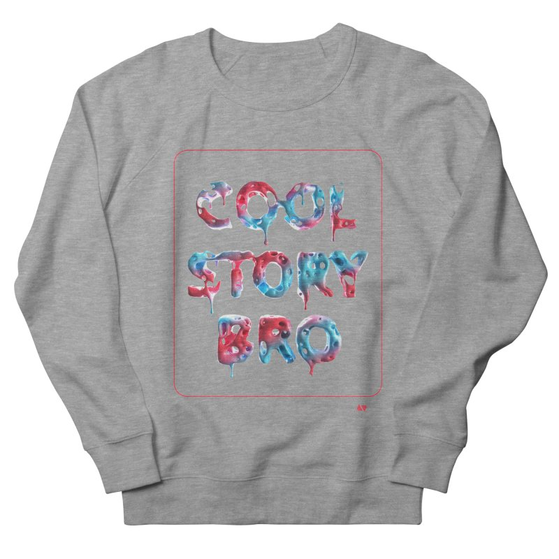 Cool Story, Bro v1 Men's French Terry Sweatshirt by AD Apparel