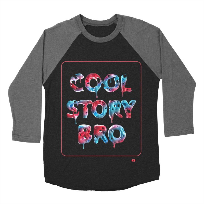 Cool Story, Bro v1 Women's Baseball Triblend Longsleeve T-Shirt by AD Apparel