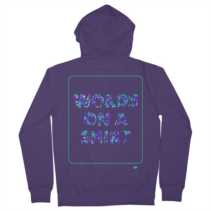 Words on a shirt  Women's Zip-Up Hoody by AD Apparel