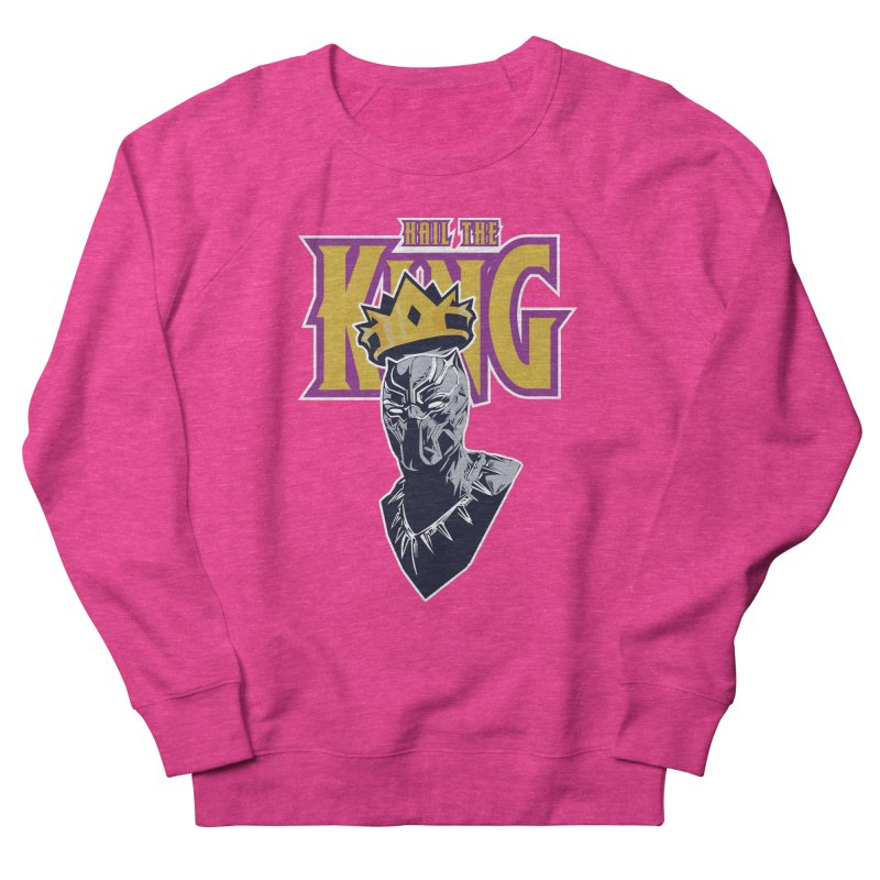 HAIL THE KING Women's French Terry Sweatshirt by ALGS's Artist Shop
