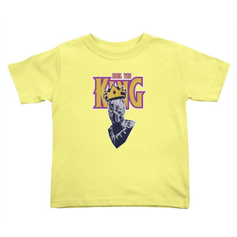 HAIL THE KING Kids Toddler T-Shirt by ALGS's Artist Shop