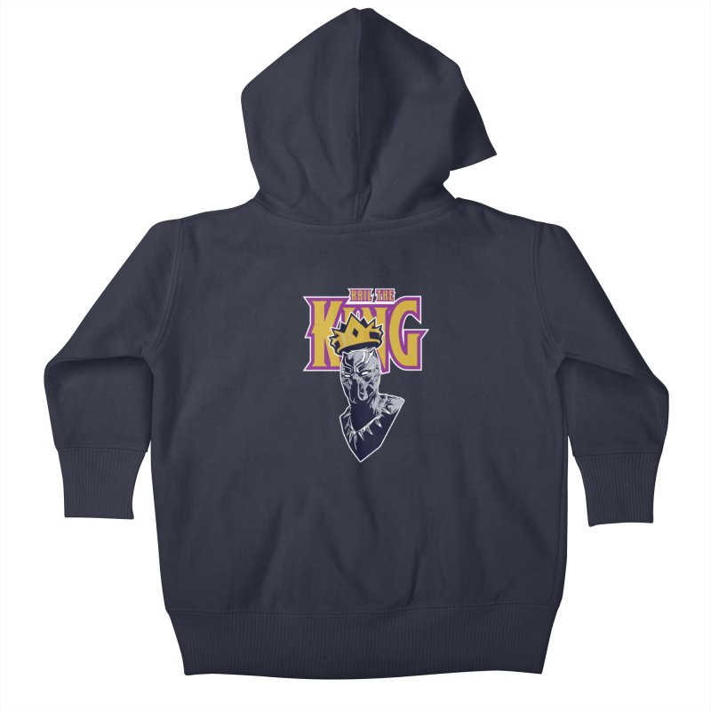 HAIL THE KING Kids Baby Zip-Up Hoody by ALGS's Artist Shop