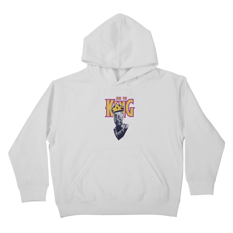 HAIL THE KING Kids Pullover Hoody by ALGS's Artist Shop