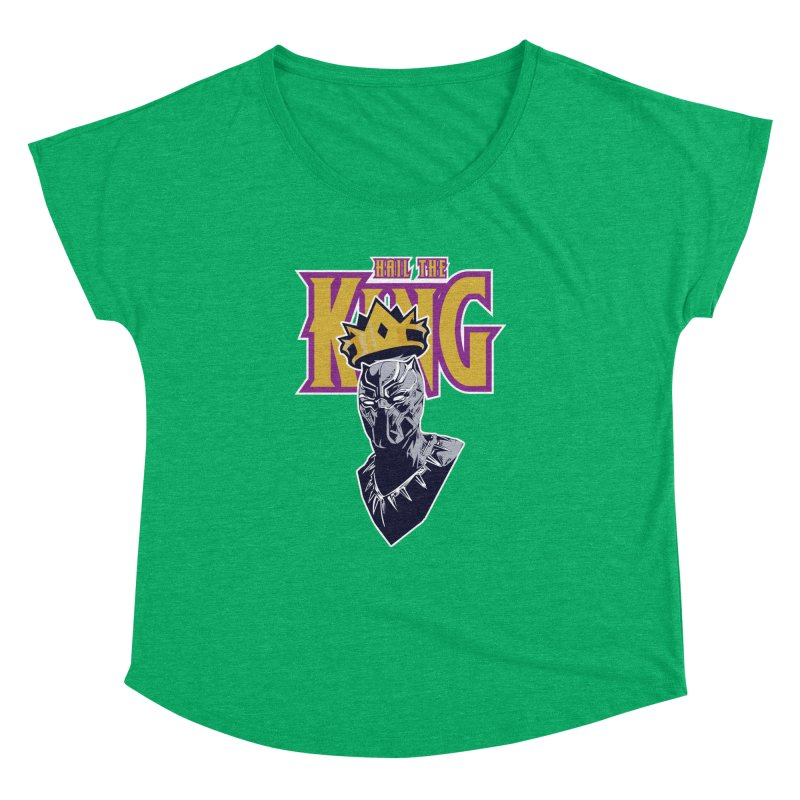 HAIL THE KING Women's Dolman Scoop Neck by ALGS's Artist Shop