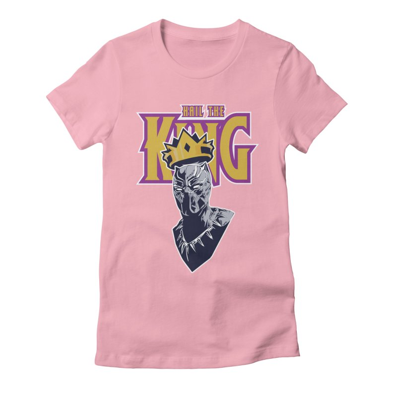 HAIL THE KING Women's Fitted T-Shirt by ALGS's Artist Shop