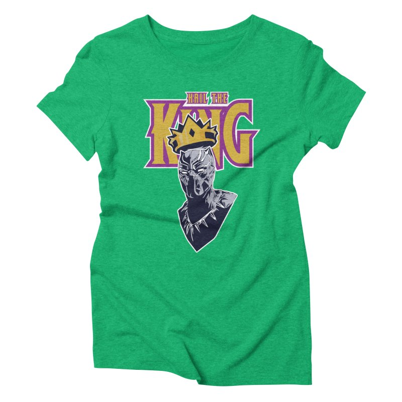 HAIL THE KING Women's Triblend T-Shirt by ALGS's Artist Shop