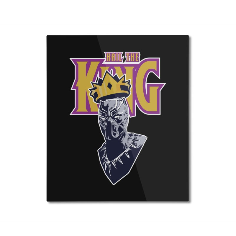 HAIL THE KING Home Mounted Aluminum Print by ALGS's Artist Shop