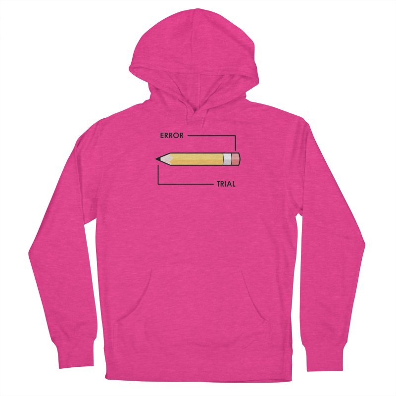 Trial & Error Men's French Terry Pullover Hoody by ALGS's Artist Shop