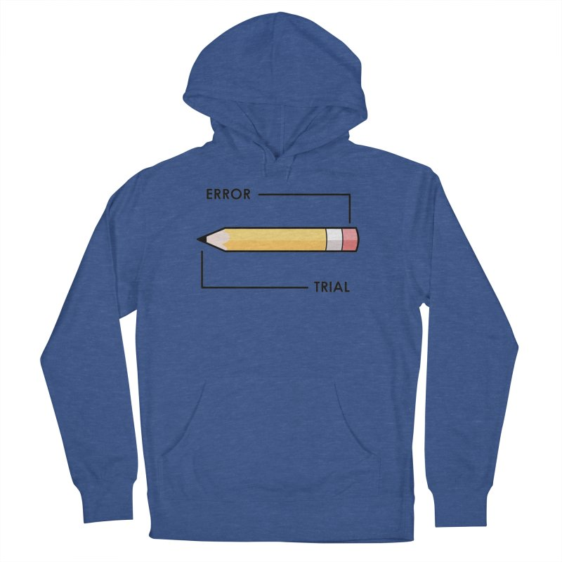 Trial & Error Women's French Terry Pullover Hoody by ALGS's Artist Shop