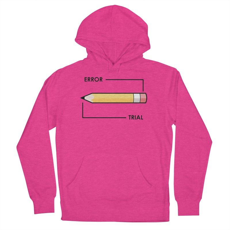 Trial & Error Women's Pullover Hoody by ALGS's Artist Shop