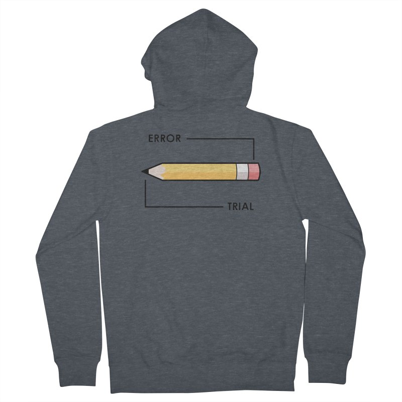 Trial & Error Women's Zip-Up Hoody by ALGS's Artist Shop