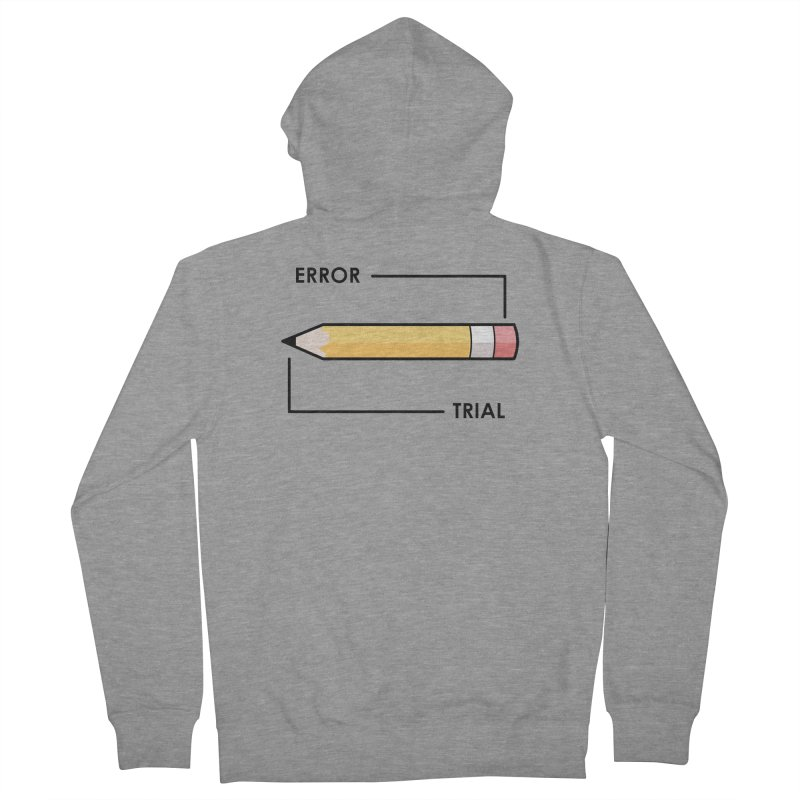 Trial & Error Men's French Terry Zip-Up Hoody by ALGS's Artist Shop
