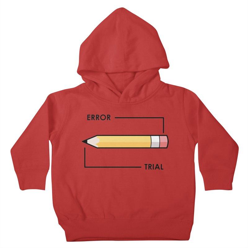 Trial & Error Kids Toddler Pullover Hoody by ALGS's Artist Shop