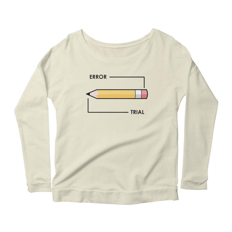 Trial & Error Women's Scoop Neck Longsleeve T-Shirt by ALGS's Artist Shop
