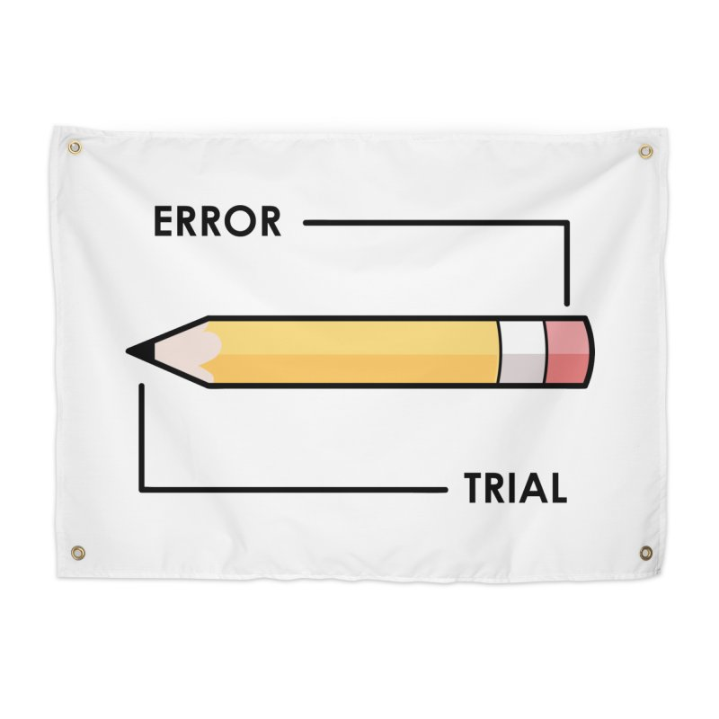 Trial & Error Home Tapestry by ALGS's Artist Shop
