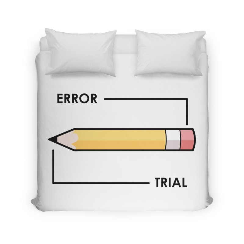 Trial & Error Home Duvet by ALGS's Artist Shop
