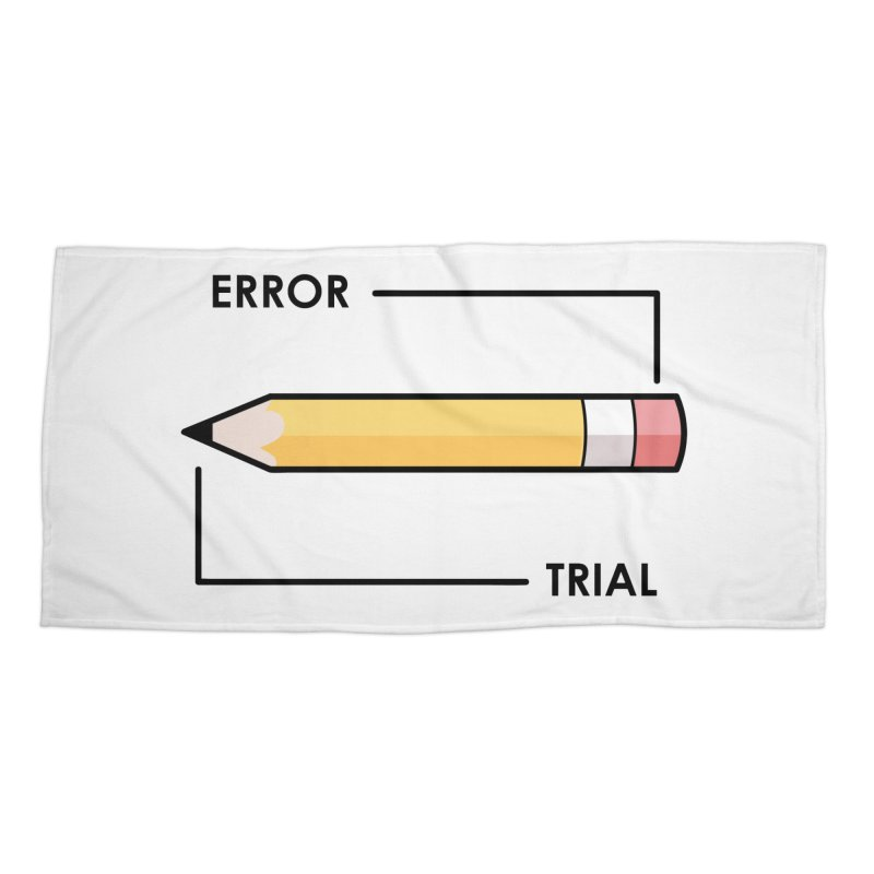 Trial & Error Accessories Beach Towel by ALGS's Artist Shop