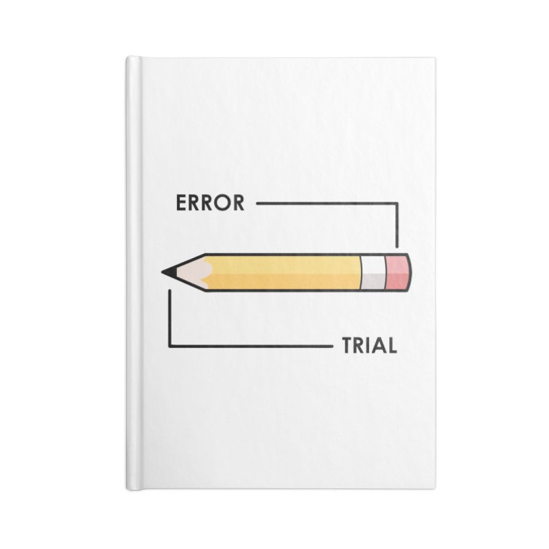 Trial & Error Accessories Blank Journal Notebook by ALGS's Artist Shop