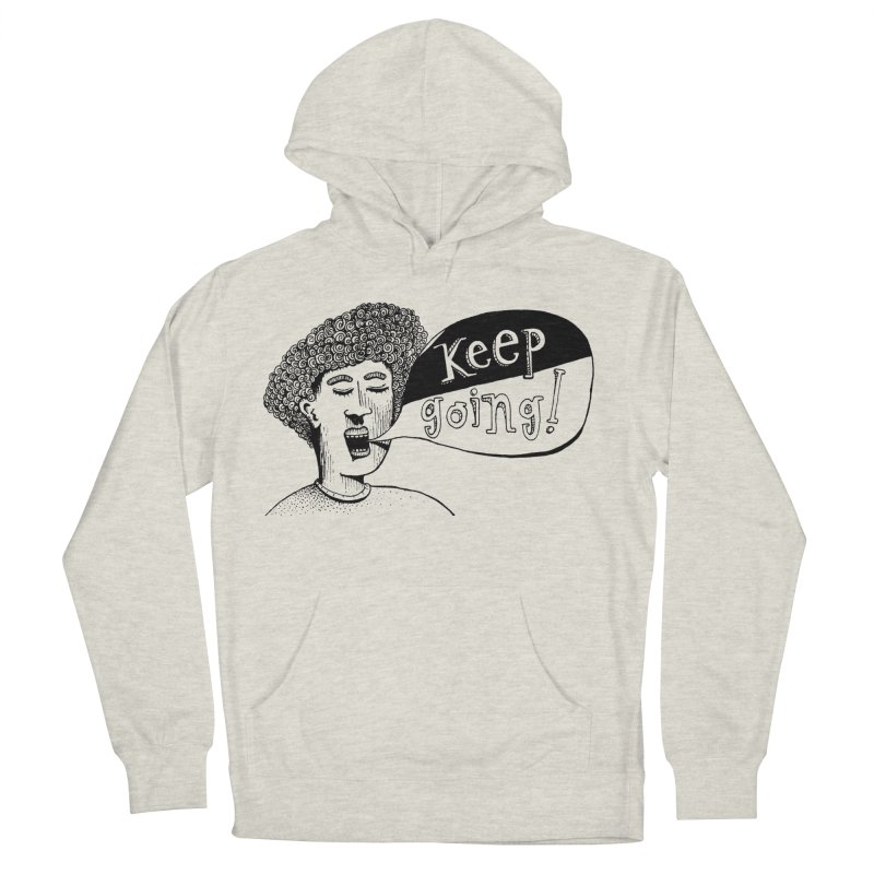 Keep Going Women's French Terry Pullover Hoody by alicemdraws's Artist Shop