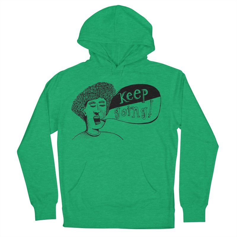 Keep Going Men's French Terry Pullover Hoody by alicemdraws's Artist Shop