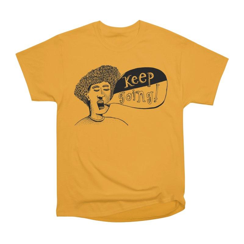 Keep Going Women's Heavyweight Unisex T-Shirt by alicemdraws's Artist Shop