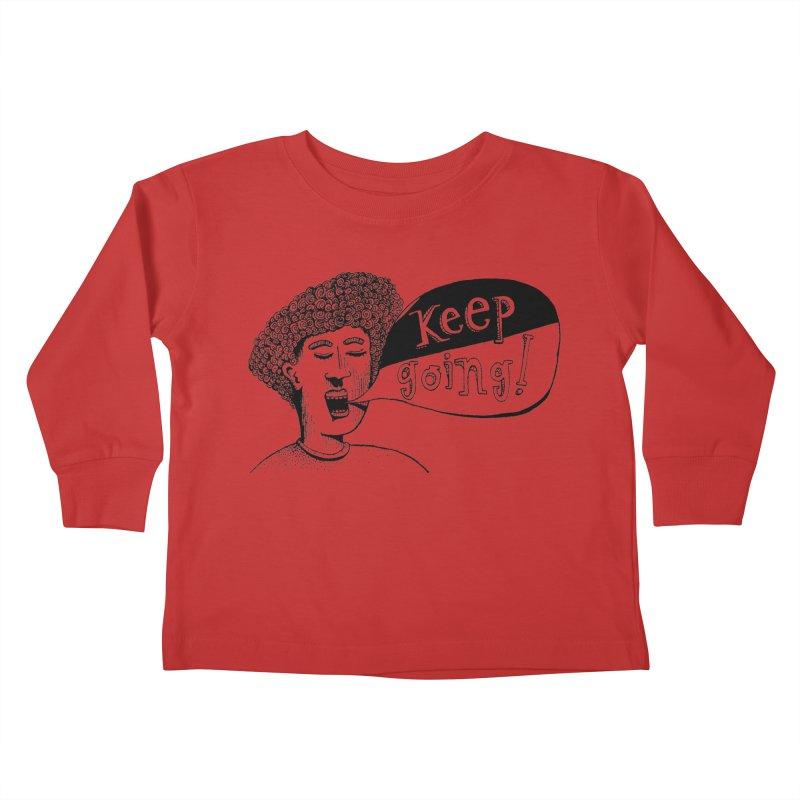 Keep Going Kids Toddler Longsleeve T-Shirt by alicemdraws's Artist Shop