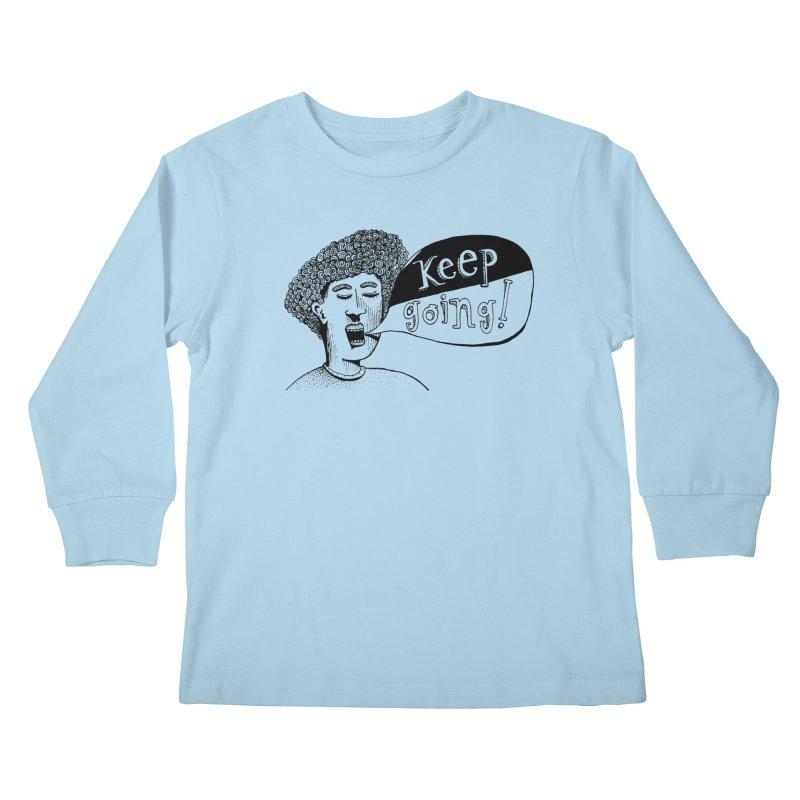 Keep Going Kids Longsleeve T-Shirt by alicemdraws's Artist Shop