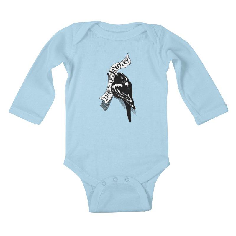 Don't Let Perfect Kids Baby Longsleeve Bodysuit by alicemdraws's Artist Shop