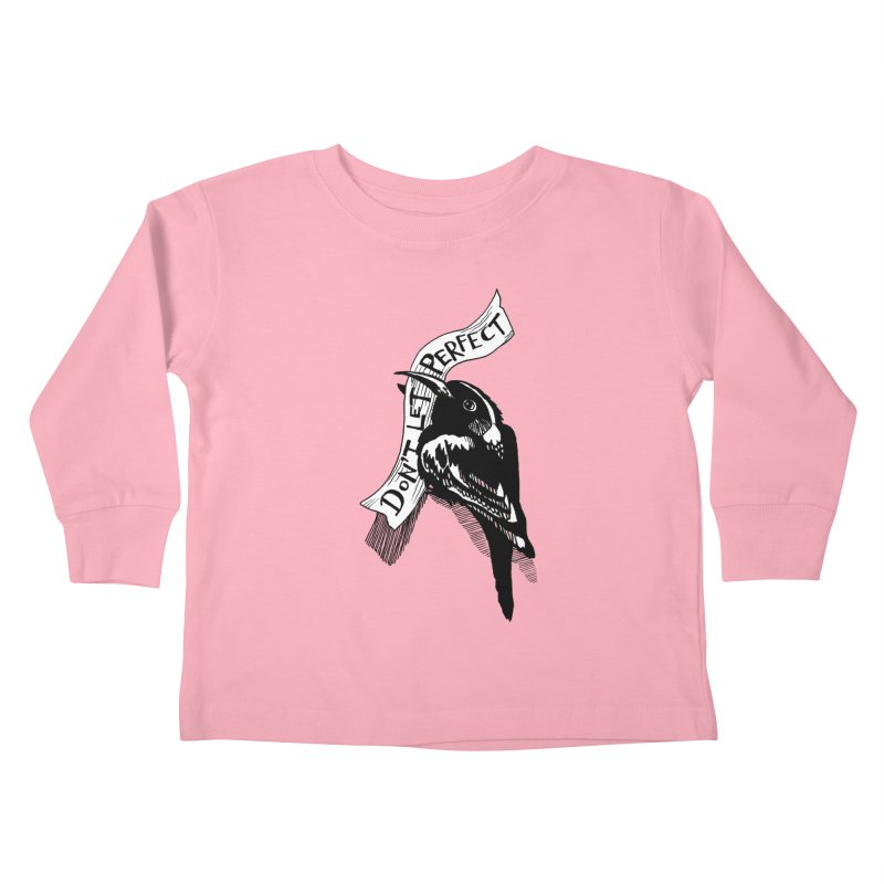 Don't Let Perfect Kids Toddler Longsleeve T-Shirt by alicemdraws's Artist Shop