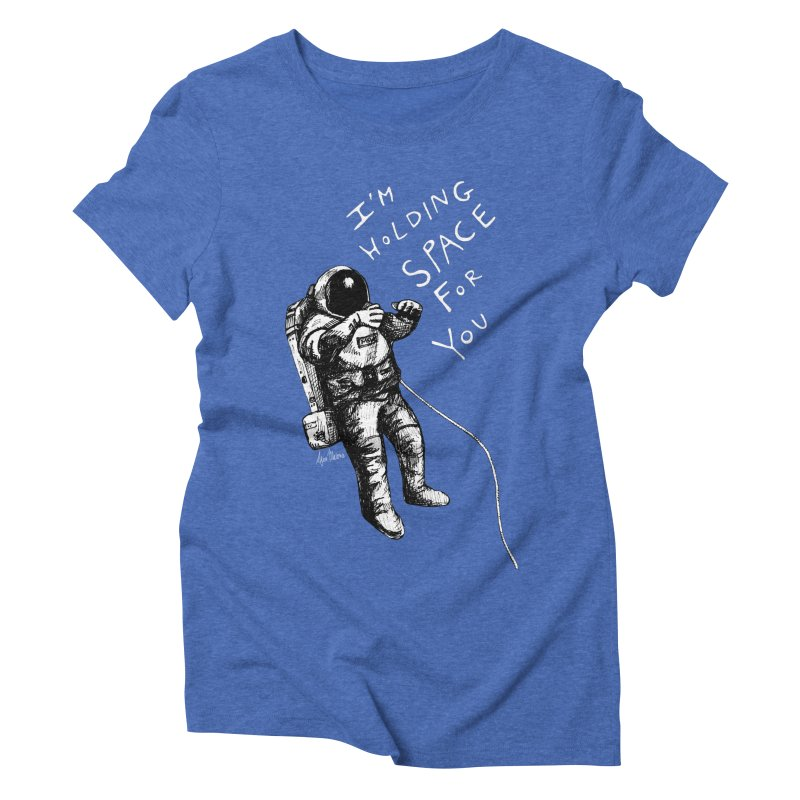 Holding Space Women's Triblend T-Shirt by alicemdraws's Artist Shop