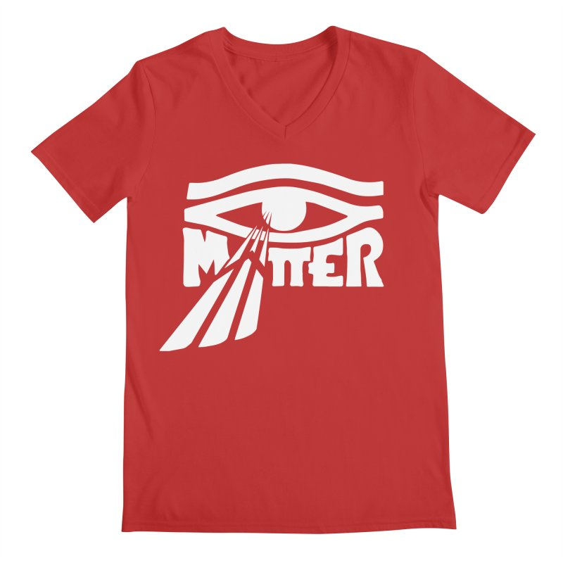 I Matter Men's V-Neck by alienmuffin's Artist Shop