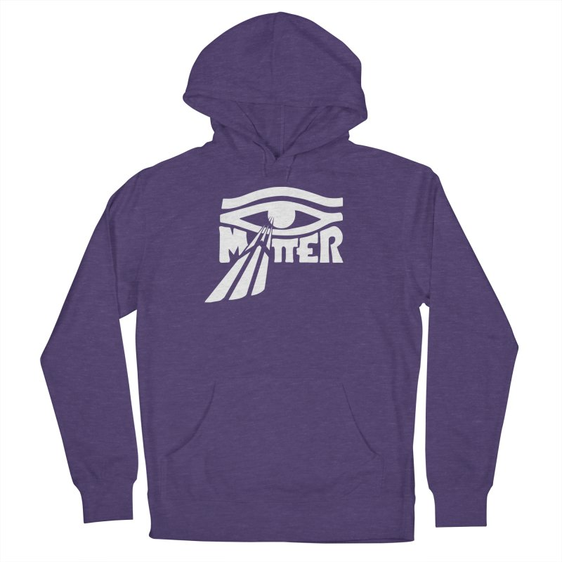 I Matter Women's French Terry Pullover Hoody by alienmuffin's Artist Shop