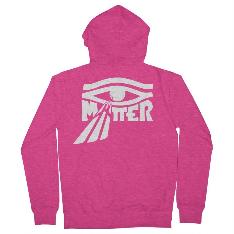 I Matter Women's Zip-Up Hoody by alienmuffin's Artist Shop