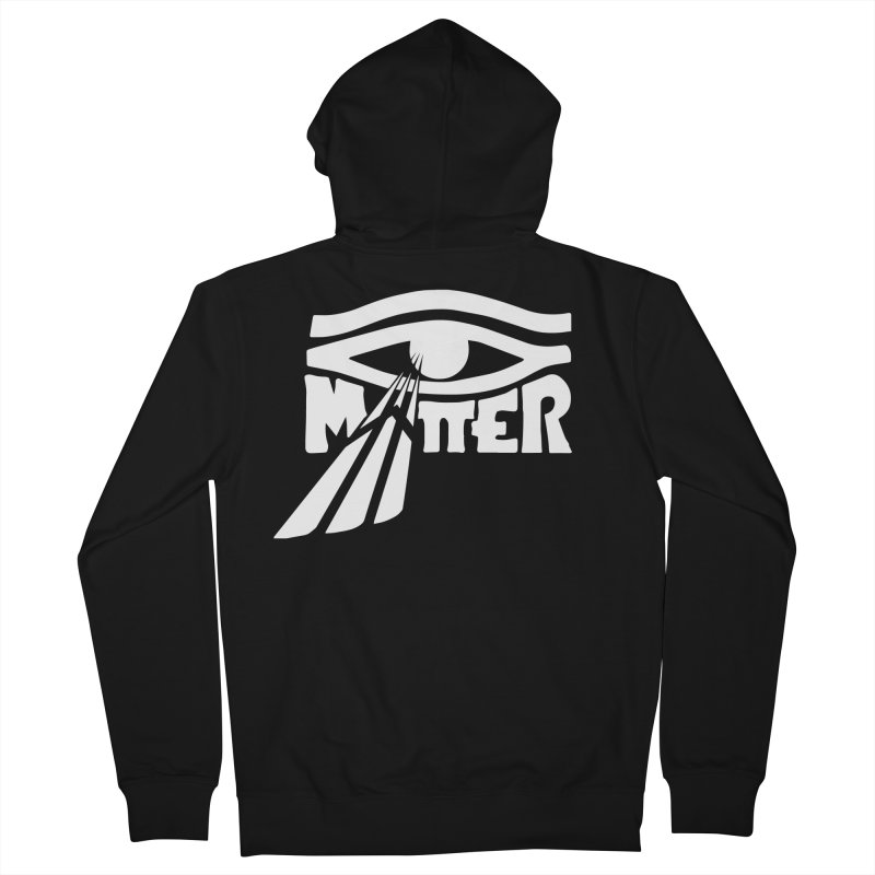 I Matter Men's French Terry Zip-Up Hoody by alienmuffin's Artist Shop