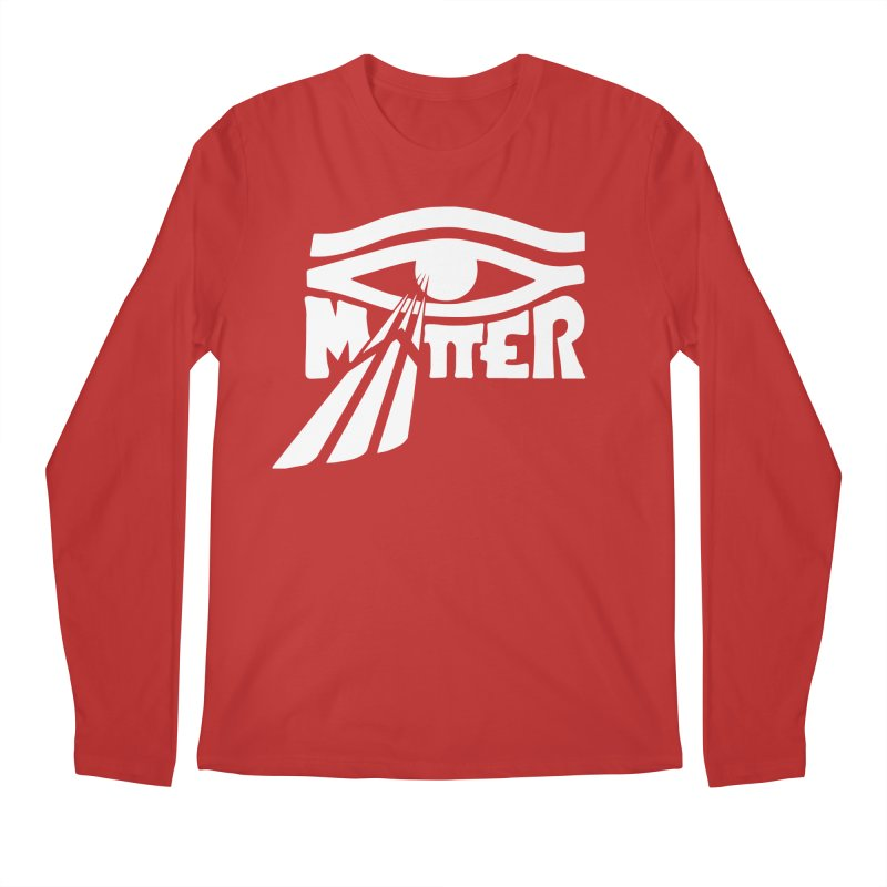 I Matter Men's Regular Longsleeve T-Shirt by alienmuffin's Artist Shop