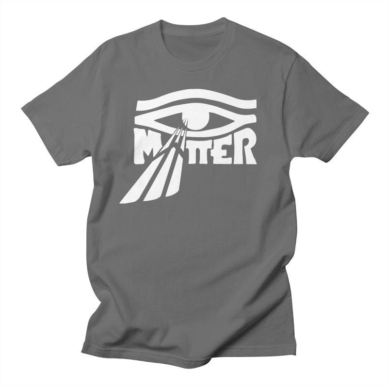 I Matter Men's T-Shirt by alienmuffin's Artist Shop