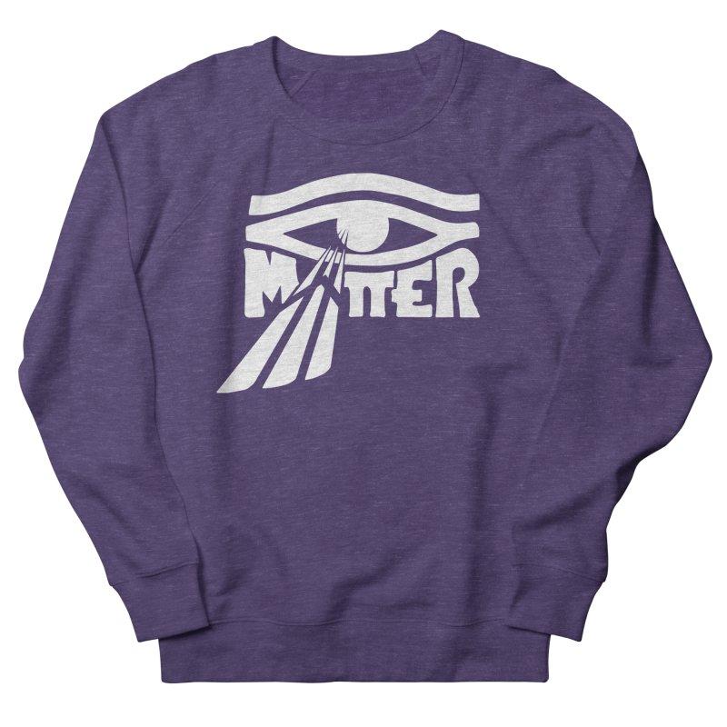 I Matter Men's Sweatshirt by alienmuffin's Artist Shop