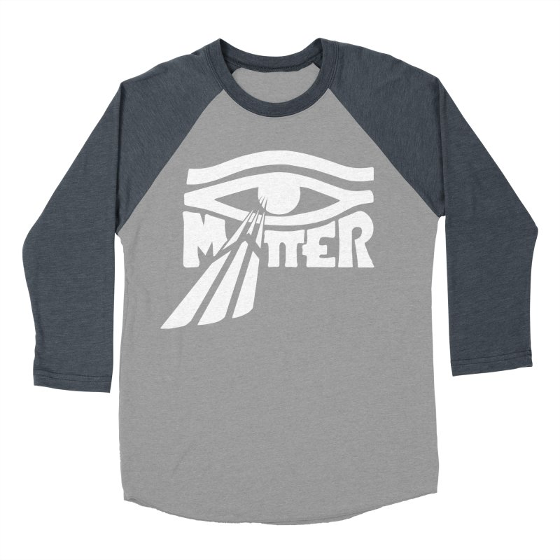I Matter Women's Baseball Triblend Longsleeve T-Shirt by alienmuffin's Artist Shop
