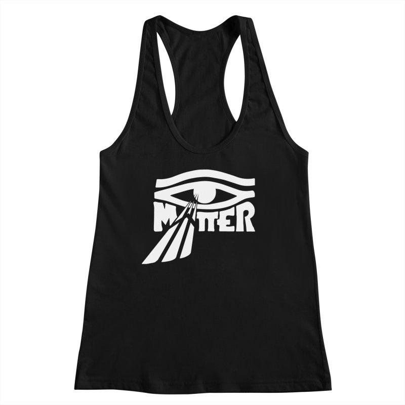 I Matter Women's Tank by alienmuffin's Artist Shop