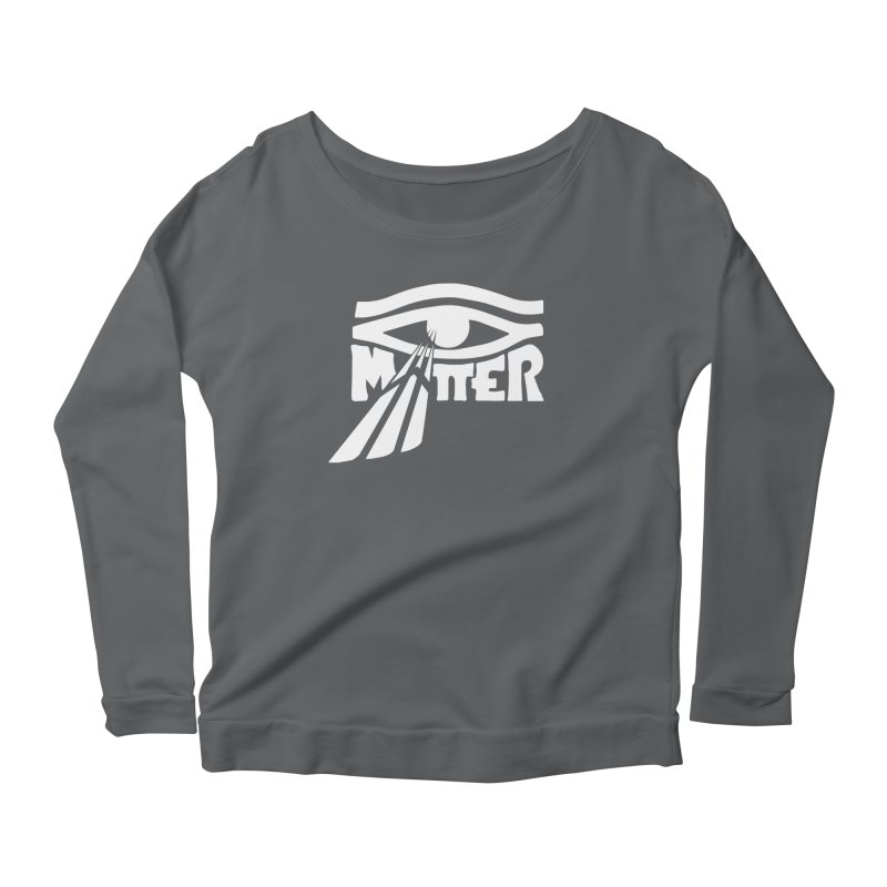 I Matter Women's Longsleeve T-Shirt by alienmuffin's Artist Shop