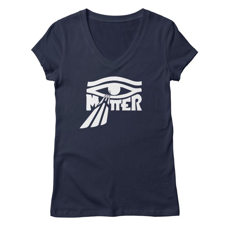 I Matter Women's V-Neck by alienmuffin's Artist Shop