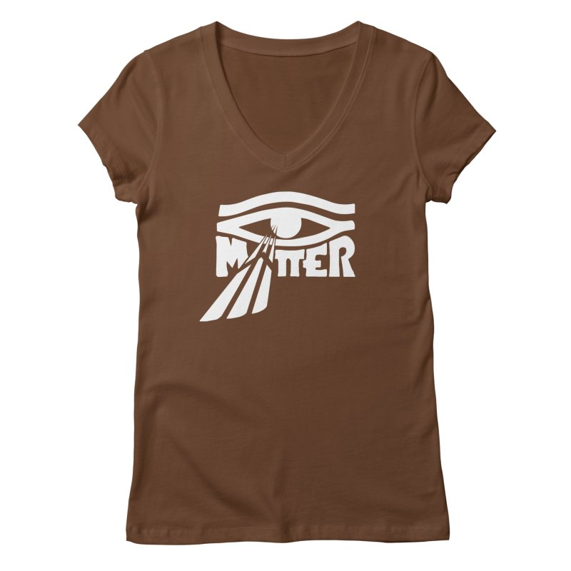 I Matter Women's Regular V-Neck by alienmuffin's Artist Shop