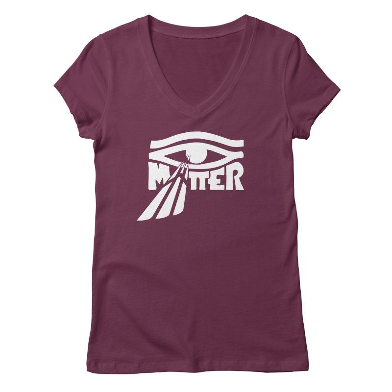 I Matter Women's Regular V-Neck by alienmuffin's Artist Shop