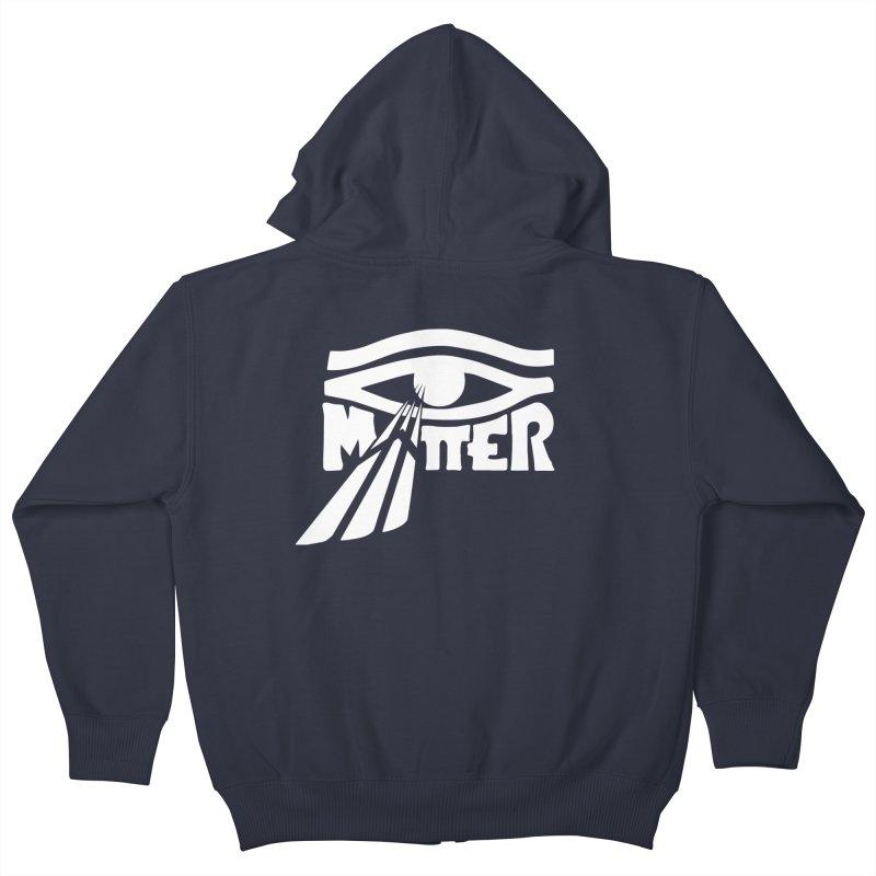 I Matter Kids Zip-Up Hoody by alienmuffin's Artist Shop