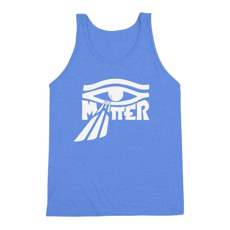 I Matter Men's Triblend Tank by alienmuffin's Artist Shop