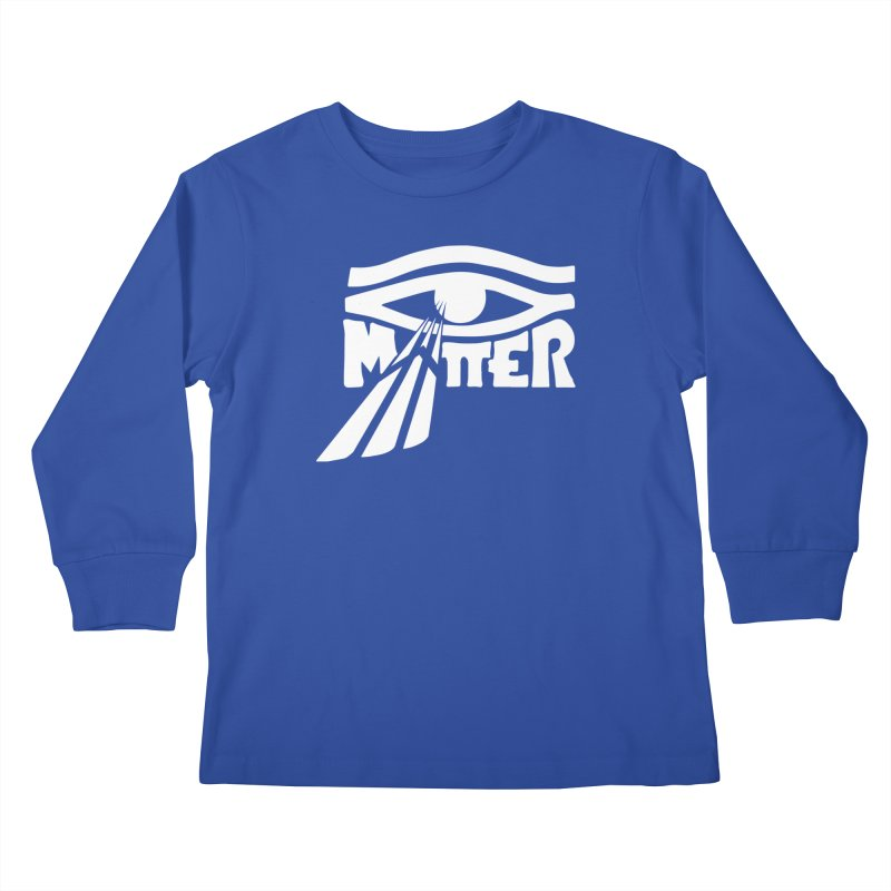 I Matter Kids Longsleeve T-Shirt by alienmuffin's Artist Shop