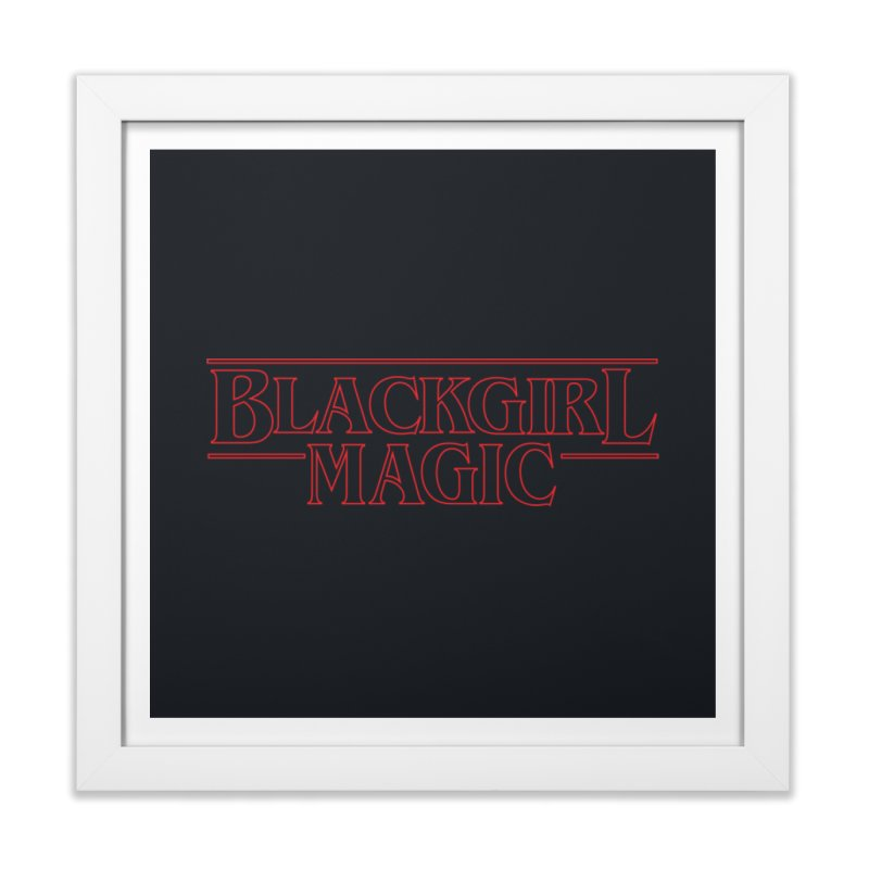 Black Girl Magic Home Framed Fine Art Print by alienmuffin's Artist Shop