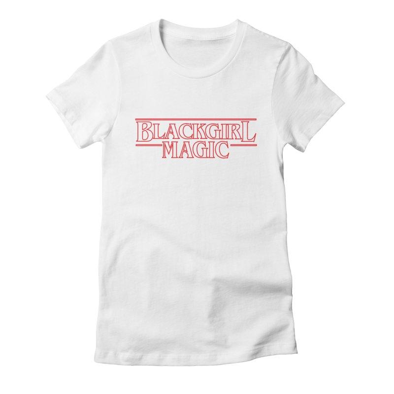 Black Girl Magic Women's T-Shirt by alienmuffin's Artist Shop