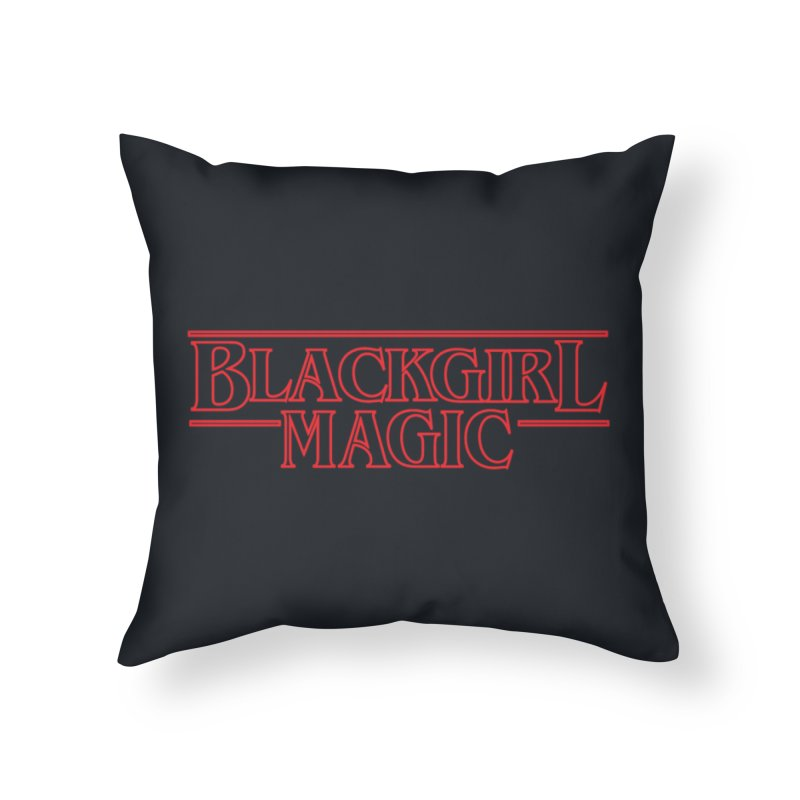 Black Girl Magic Home Throw Pillow by alienmuffin's Artist Shop
