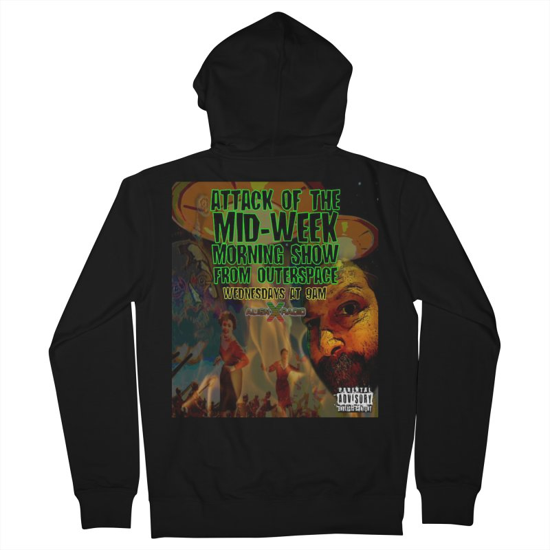 Attack of the Mid-Week Morning Show from Outerspace Women's French Terry Zip-Up Hoody by ALIEN X GEAR